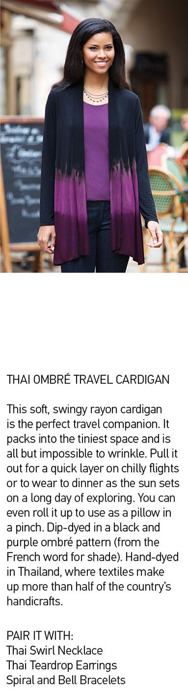 Thai Ombre Travel cardigan. This soft, swingy rayon cardigan is the perfect travel companion. It packs into the tiniest space and is all but impossible to wrinkle. Pull it out for a quick layer on chilly flights or to wear to dinner as the sun sets on a long day of exploring. You can even roll it up to use as a pillow in a pinch. Dip-dyed in a black and purple ombré pattern (from the French word for shade). Hand-dyed in Thailand, where textiles make up more than half of the country's handicrafts.